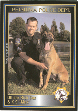 Officer Cox and Max, Petaluma P.D.