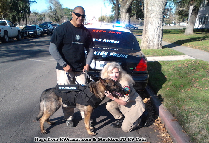 Hugs from K9Armor.com and Stockton PD K9 Cain
