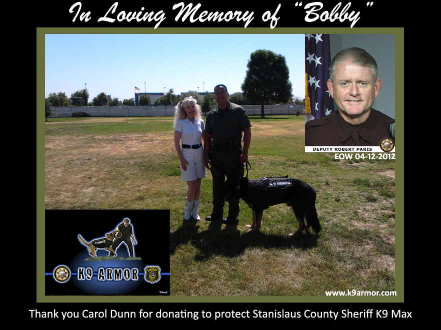 Thank you Carol Dunn for donating to protect Rohnert Park PD K9 Kimo and Stanislaus County Sheriff K9 Max and Joker